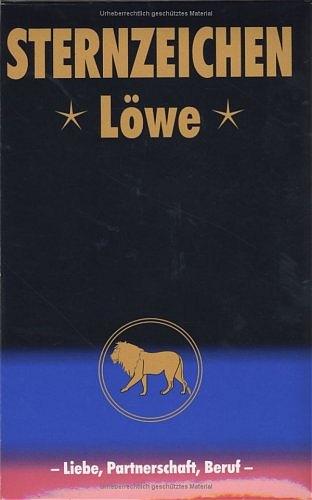 Löwe. Horoskope-Bücher: Liebe, Partnerschaft, B...