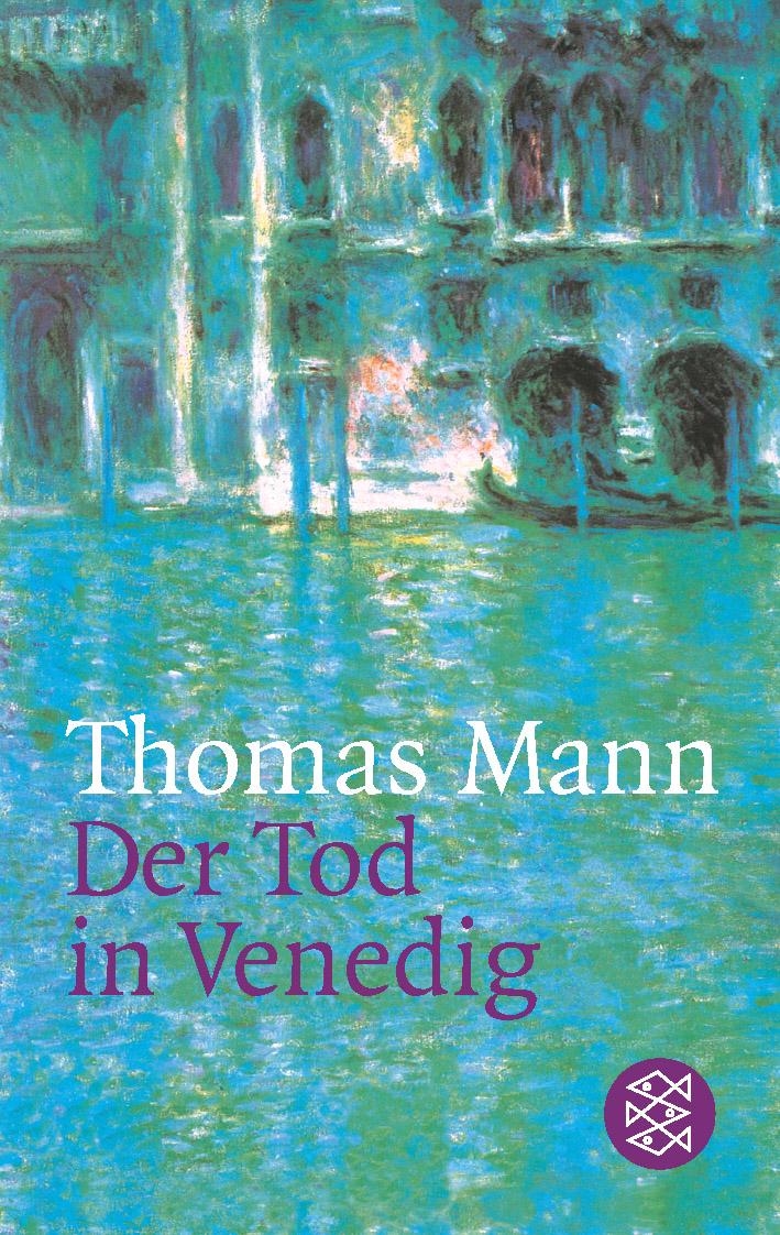Der Tod in Venedig. Novelle. - Thomas Mann
