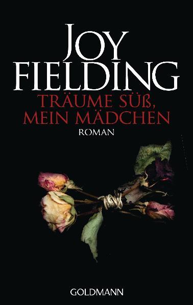Träume süß, mein Mädchen - Joy Fielding [Taschenbuch]