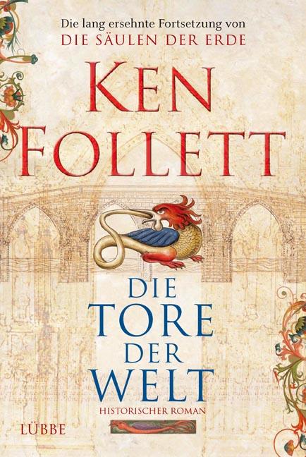 Die Tore der Welt - Ken Follett [Gebundene Ausgabe]