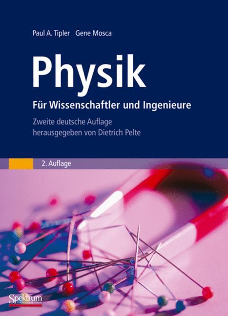 Physik. Für Wissenschaftler und Ingenieure - Pa...