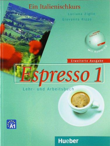 Espresso 1. Erweiterte Ausgabe: Ein Italienischkurs / Lehr- und Arbeitsbuch mit integrierter Audio-CD - Luciana Ziglio