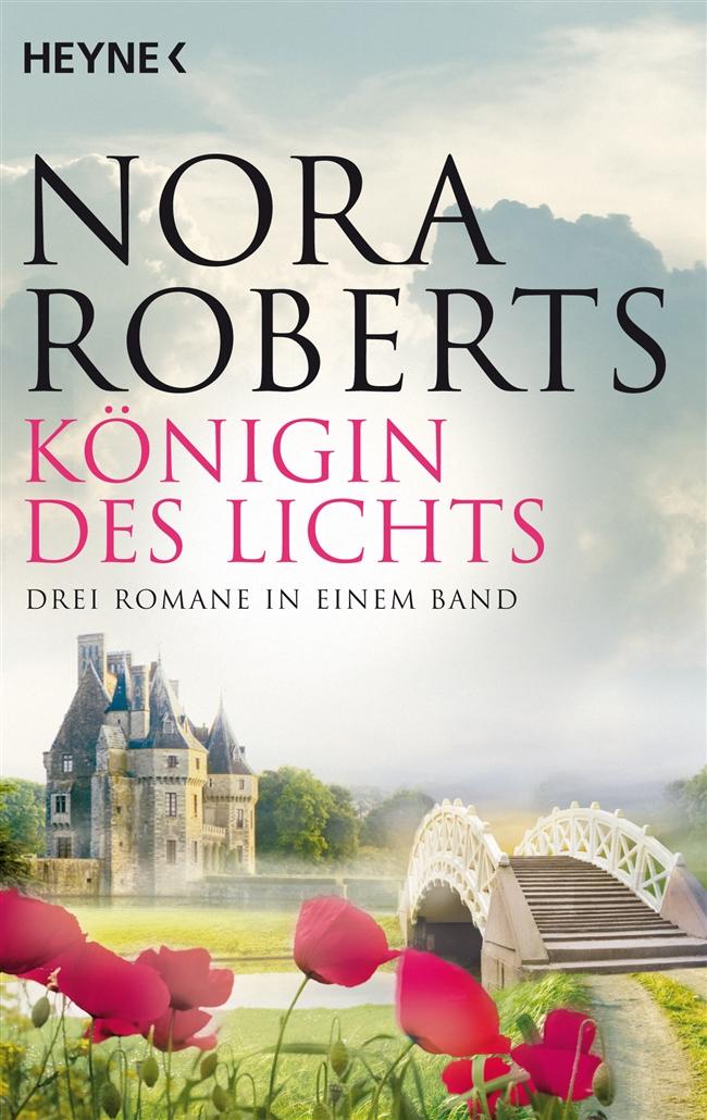 Königin des Lichts - Nora Roberts