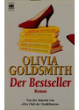 Der Bestseller. - Olivia Goldsmith
