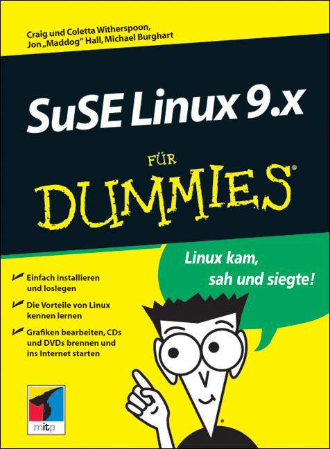 SuSE Linux 9 für Dummies. Linux kam, sah und si...