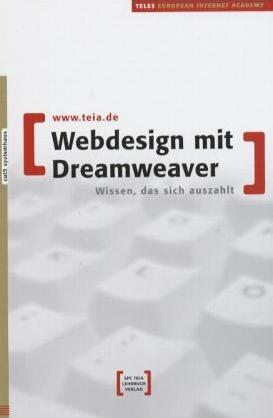 Webdesign mit Dreamweaver. Wissen, das sich aus...