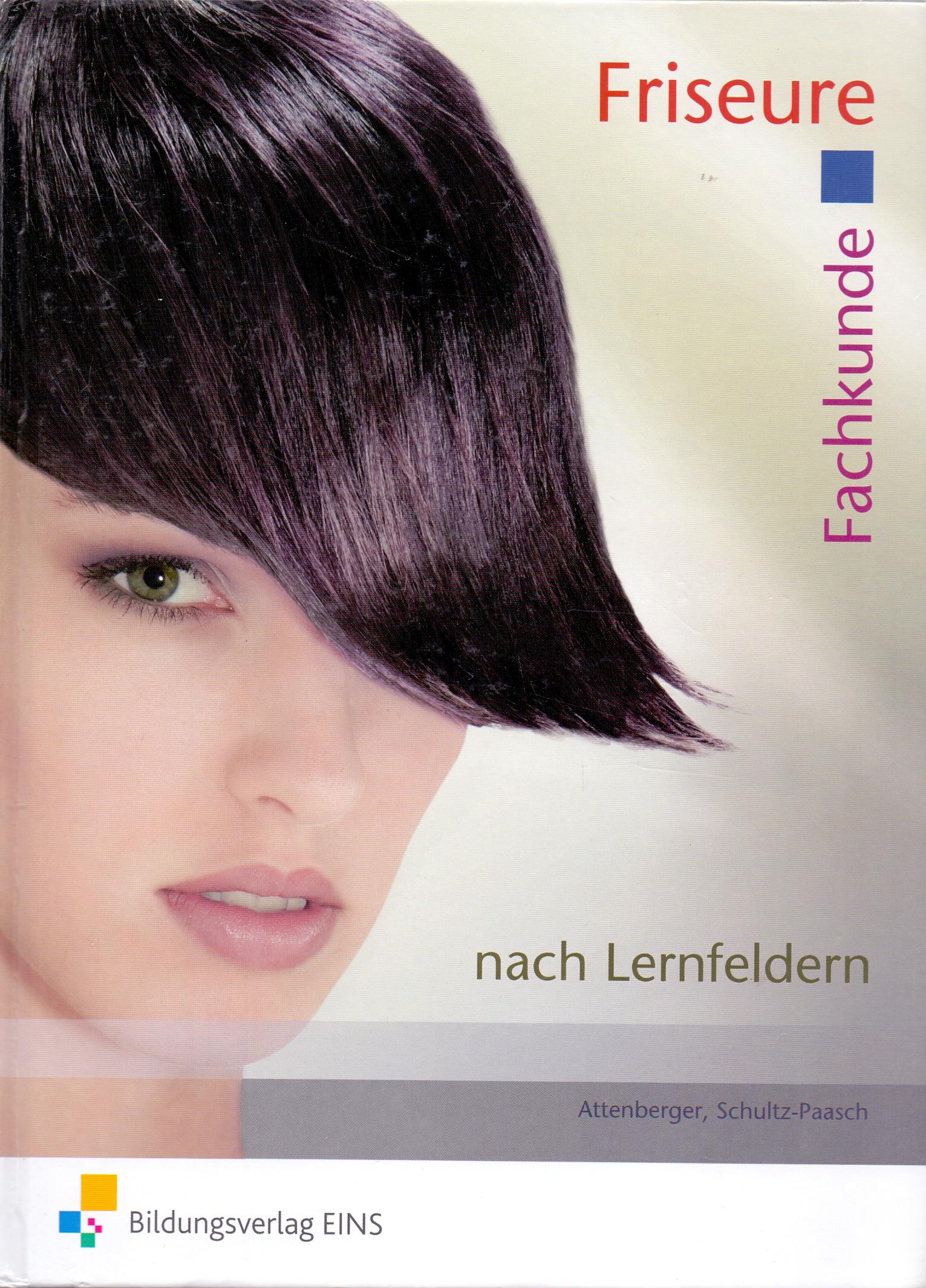 Fachkunde für Friseure: Grundlagen und Technolo...