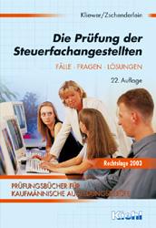 Die Prüfung der Steuerfachangestellten - Ekkehard Kliewer