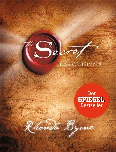 The Secret - Das Geheimnis - Rhonda Byrne [Gebundene Ausgabe]