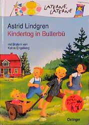 Kindertag in Bullerbü - Astrid Lindgren
