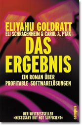 Das Ergebnis - Ein Roman über profitable Softwarelösungen - Eliyahu M. Goldratt