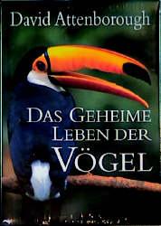 Das geheime Leben der Vögel - David Attenborough