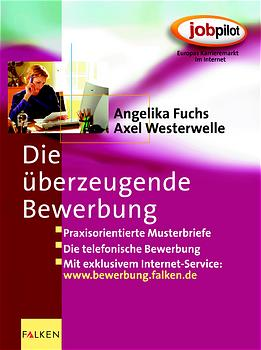 Die überzeugende Bewerbung - Angelika Fuchs