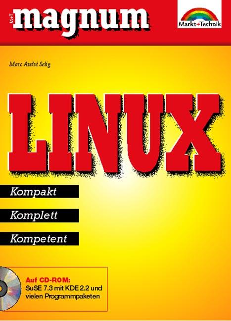 Linux - MAGNUM . Kompakt, komplett, kompetent