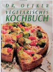 Vegetarisches Kochbuch - Dr. Oetker