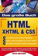 Das Große Buch HTML. XHTML & CSS - Matthias Mat...