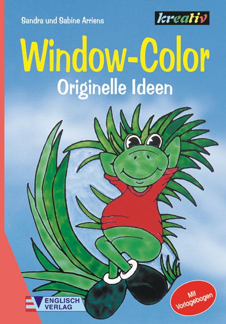 Window-Color, Originelle Ideen - Sandra Arriens