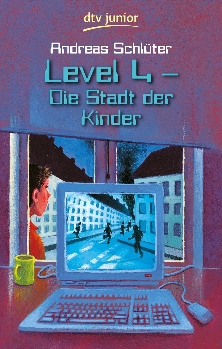 Level 4: Die Stadt der Kinder - Andreas Schlüter