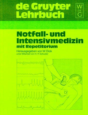 Notfall- und Intensivmedizin mit Repetitorium (...