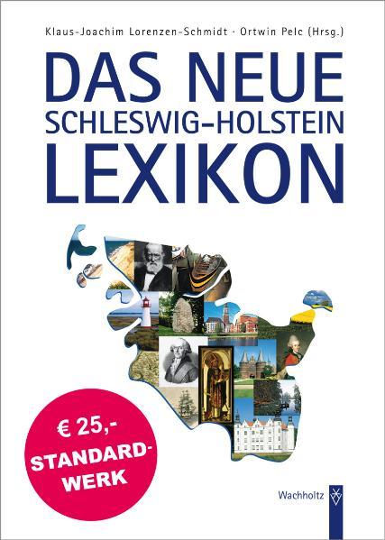 Das neue Schleswig-Holstein Lexikon