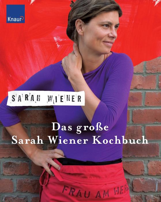 Das große Sarah Wiener Kochbuch - Sarah Wiener