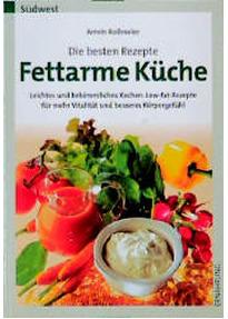 fettarme küche: die besten rezepte - armin roßmeier gebraucht kaufen - Fettarme Küche