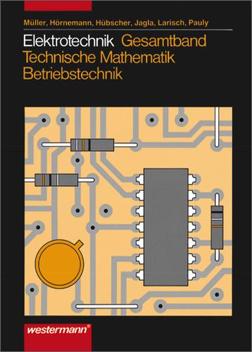 Elektrotechnik, Technische Mathematik, Energie-/Industrieelektronik
