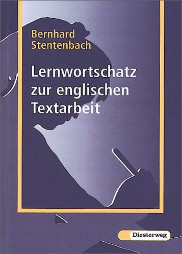 Lernwortschatz zur englischen Textarbeit - Bernhard Stentenbach