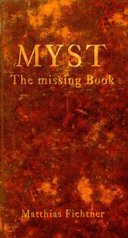 Myst. The missing Book - Matthias Fichtner