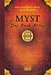 Myst, Das Buch Atrus - Rand Miller