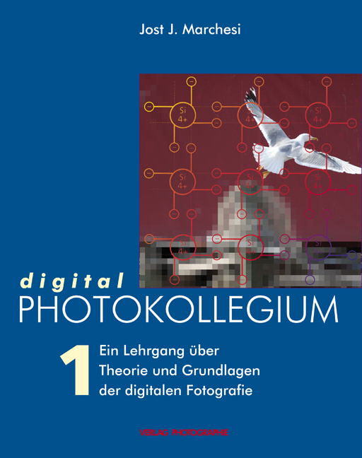 digital PHOTOKOLLEGIUM Band 1: (Lektion 1-16) E...