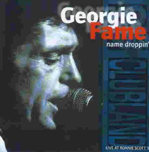 Georgie Fame - Name Droppin´(Live at Ronnie S