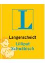 Langenscheidt Lilliput Wörterbücher: Dialektbände, Schwäbisch - Susanne Brudermüller
