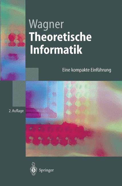 Theoretische Informatik: Eine kompakte Einführu...