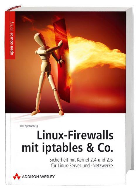Linux Firewalls mit iptables & Co - Ralf Spenne...