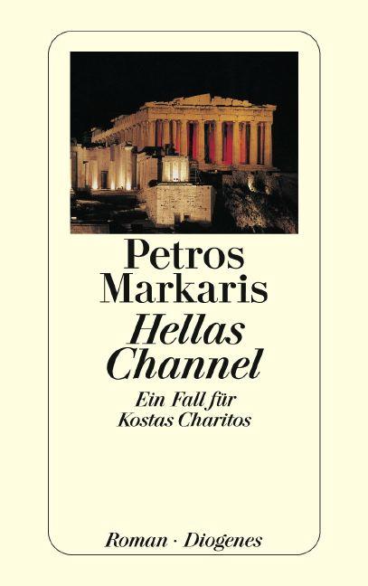 Hellas Channel: Ein Fall für Kostas Charitos - Petros Markaris