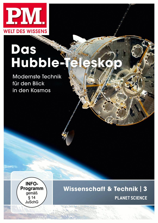 P.M.: Wissenschaft & Technik 3 Das Hubble-Teleskop