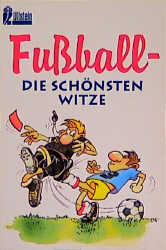 Fußball. Die schönsten Witze. - Dieter Kroppach