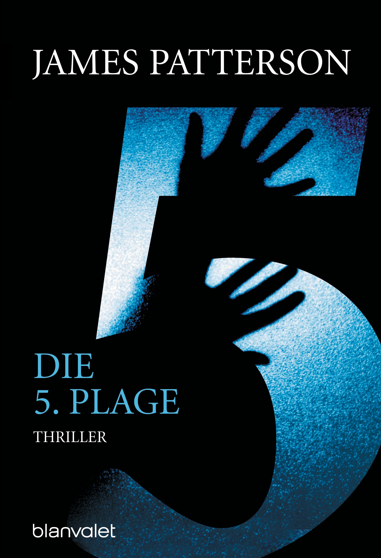 Die 5. Plage - James Patterson