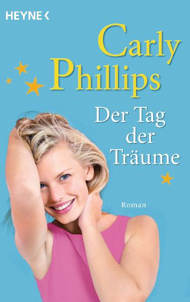 Der Tag der Träume - Carly Phillips