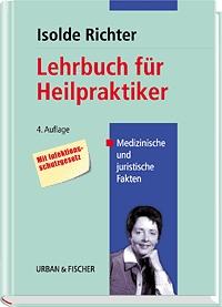 Lehrbuch für Heilpraktiker - Isolde Richter