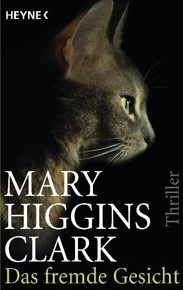 Das fremde Gesicht - Mary Higgins Clark [Taschenbuch]