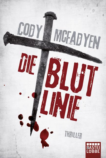 Die Blutlinie - Cody Mcfadyen [Taschenbuch]