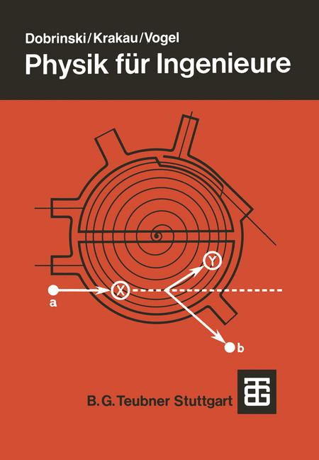 Physik für Ingenieure - Paul Dobrinski