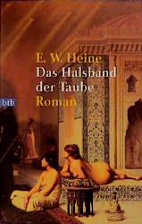 Das Halsband der Taube - E.W. Heine