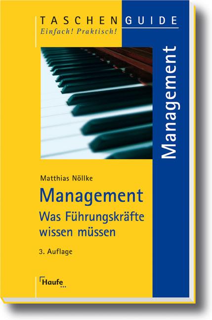 Management: Was Führungskräfte wissen müssen - ...