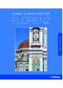 Florenz: Kunst & Architektur - Rolf C. Witz