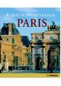 Kunst & Architektur: Paris - Martina Padberg