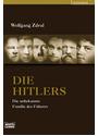 Die Hitlers: Die unbekannte Familie des Führers - Wolfgang Zdral