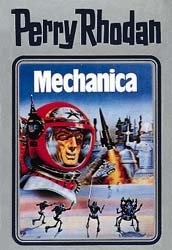 Perry Rhodan - Band 15: Mechanica [Silbereinband]